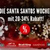DIE SANTA SANTOS WOCHEN mit 20-34% Rabatt!