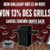 Jetzt satte 13% des Grillpreises als SANTOS Zubehör gratis beim Grillkauf sichern