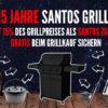 Jetzt 15% des Grillpreises als SANTOS Zubehör gratis beim Grillkauf sichern.