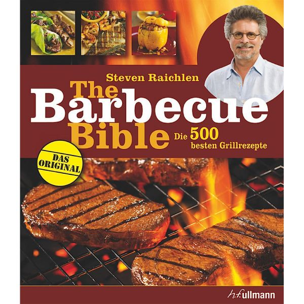 The Barbecue Bible - Die 500 besten Grillrezepte